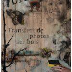 Atelier D.I.Y – Transfert de photos sur bois